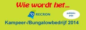 Nominaties RECRON Kampeer- en Bungalowbedrijf 2014 zijn bekend