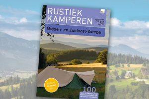 Rustiek kamperen in Midden- en Zuidoost-Europa