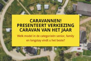 Nóg een verkiezing voor de Caravan van het Jaar